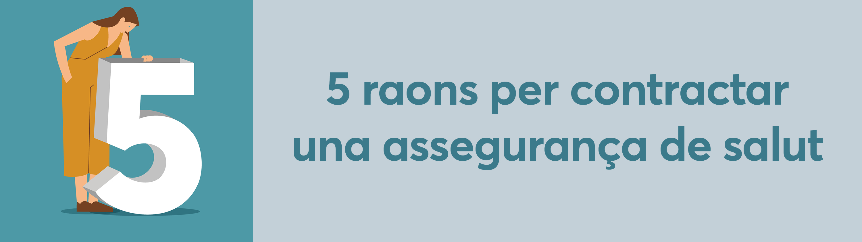 5 raons per contractar una assegurança de salut - Medicorasse